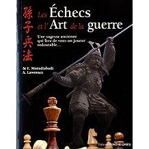 ÉCHECS ET L'ART DE LA GUERRE (LES)