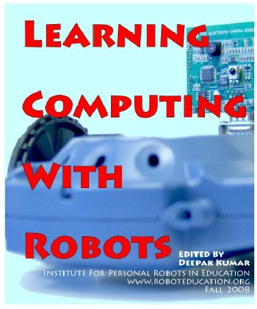 Learning Computing with Robots (Python) by Institute for Personal Robots in Education