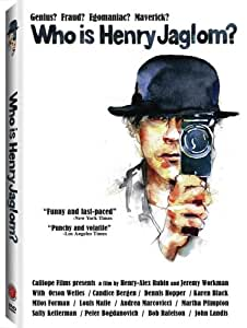 Who Is Henry Jaglom?