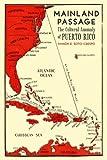 Mainland Passage, Ramon E. Soto-Crespo, 081665588X