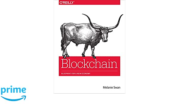 Blockchain blueprint for a new economy amazon melanie swan blockchain blueprint for a new economy amazon melanie swan libros en idiomas extranjeros malvernweather