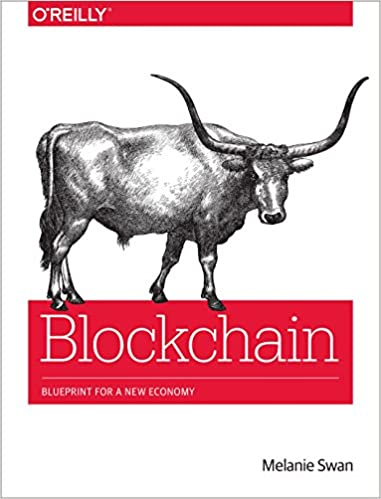 Blockchain blueprint for a new economy melanie swan 9781491920497 blockchain blueprint for a new economy 1st edition malvernweather