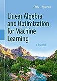 Linear Algebra and Optimization for Machine