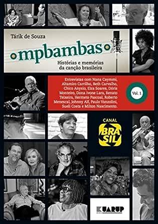 MPBambas - Volume 1: Histórias e Memórias da Canção