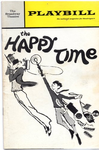 THE HAPPY TIME, starring Robert Goulet & David Wayne, Playbill, The Broadway Theatre - August 1968 (Volume 5)