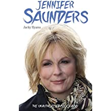 Jennifer Saunders: The Unauthorised Biography