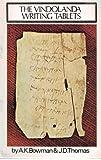 The Vindolanda Writing Tablets