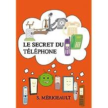 Le secret du téléphone (French Edition)