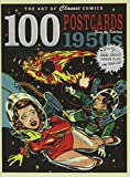 The Art of Classic Comics: 100 Postcards fom the Fabulous 1950s