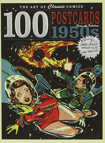 The Art of Classic Comics: 100 Postcards fom the Fabulous 1950s (Pop Art Postcard)