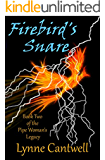 Firebird's Snare: Book 2 of the Pipe Woman's Legacy