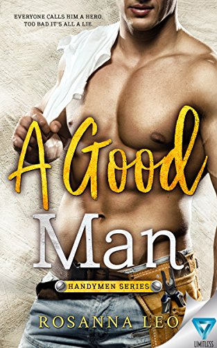 A Good Man (Handymen Series Book 1) by [Leo, Rosanna]