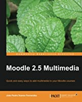 Moodle 2.5 Multimedia Front Cover