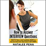 How to Answer Interview Questions | Natalee Pena