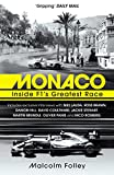 Monaco: Inside F1 s Greatest Race