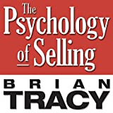 By Brian Tracy The Psychology of Selling: Increase Your Sales Faster and Easier Than You Ever Thought Possible (You (Unabridged) [Audio CD]