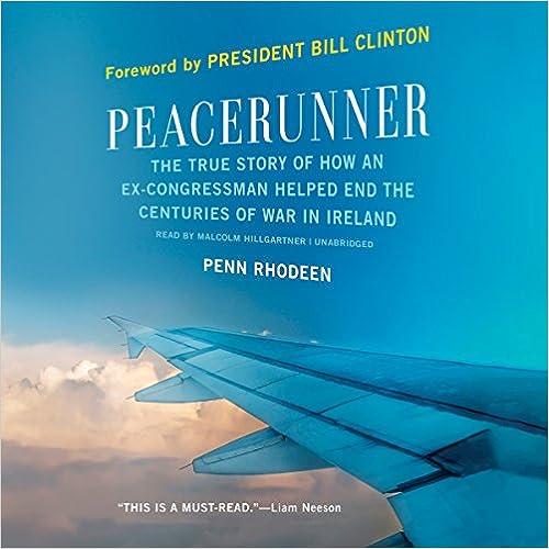 Peacerunner: The True Story of How an Ex-congressman Helped