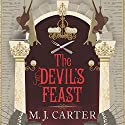 The Devil's Feast Audiobook by M. J. Carter Narrated by Sam Dastor