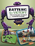 Battling for Victory, Kathryn Clay, 1476551146