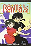 Ranma 1/2, Vol. 3 by Rumiko Takahashi (2003-08-13)