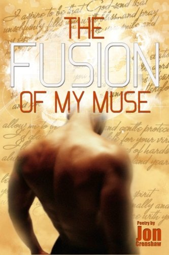 The Fusion of My Muse (Volume 1) pdf