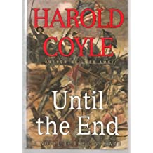 UNTIL THE END: A Novel of the Civil War