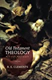 Old Testament Theology: A Fresh Approach