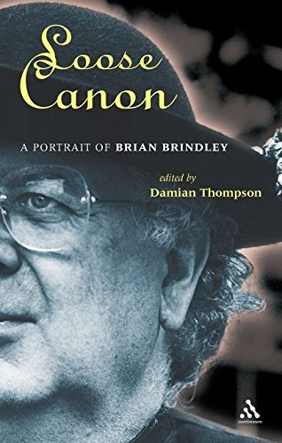 Read Online Loose Canon: A Portrait of Brian Brindley PDF