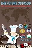 The Future of Food, Paul F. Davis, 1492174262