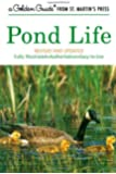 Pond Life (A Golden Guide from St. Martin's Press)
