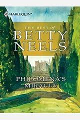 Philomena's Miracle (The Best of Betty Neels)