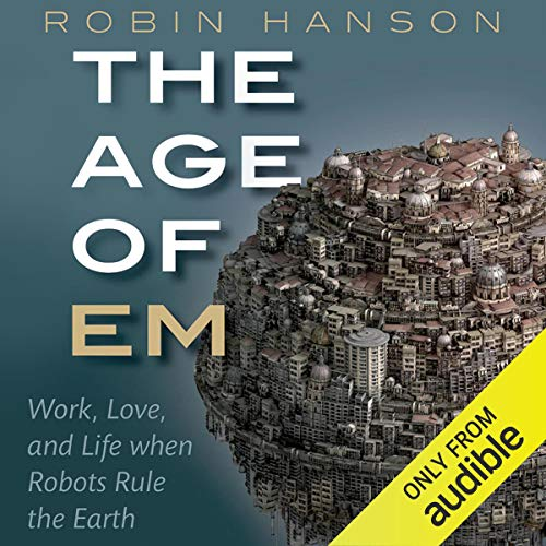 The Age of Em: Work, Love, and Life When Robots Rule the Earth (Robotic Butler)