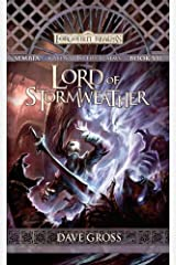 Lord of Stormweather: Sembia: Gateway to the Realms, Book 7 (Sembia Gateway to the Realms) Kindle Edition