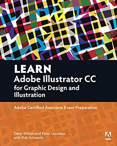 learn adobe illustrator cc for graphic design and illustration rh amazon com Adobe Illustrator CS6 Book Adobe Illustrator CS6 Book