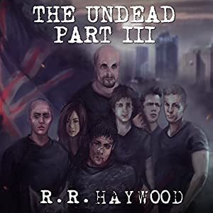 The Undead: Part 3 Audiobook