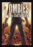 Zombies. Band 2: Von der Kürze des Lebens