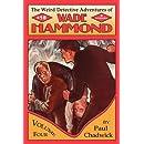 The Weird Detective Adventures of Wade Hammond: Vol. 4