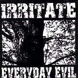 Irritate Everyday Evil (Cd)