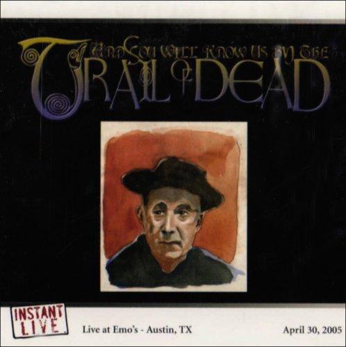 Instant Live: Emo's - Austin, TX, 4/30/2005 by Instant Live Rec.