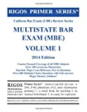 Rigos Primer Series Uniform Bar Exam (UBE) Review Series Multistate Bar Exam (MBE) Volume 1 2014 Edition (Multistate Bar Exam (MBE) 2013 Review)