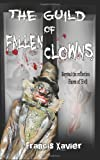 The Guild of Fallen Clowns, Francis Xavier, 1466241772