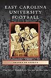 img - for East Carolina University Football book / textbook / text book