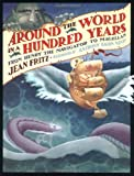 Around the World in a Hundred Years, Jean Fritz, 0399225277