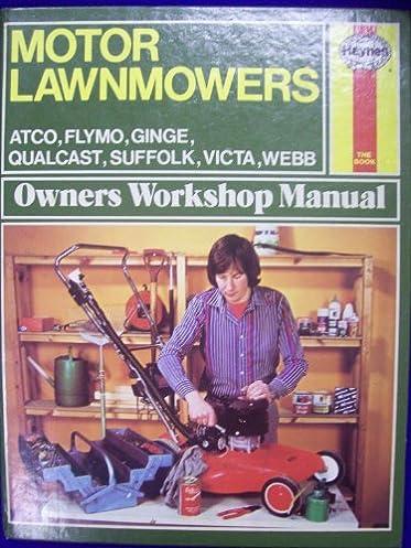 motor lawnmowers owner s workshop manual haynes owner s workshop rh amazon co uk Saab 99 Haynes Manuals Haynes Manuals for 2003 Jeep