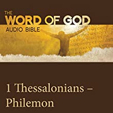 The Word of God: 1 & 2 Thessalonians, 1 & 2 Timothy, Titus, Philemon Audiobook by  Revised Standard Version Narrated by John Rhys Davies