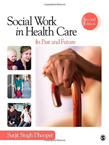 Source Services Book (Social Work in Health Care: Its Past and Future (SAGE Sourcebooks for the Human Services))