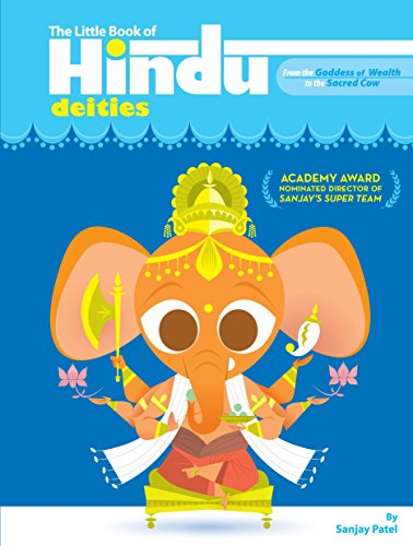 Deities Hindu (The Little Book of Hindu Deities: From the Goddess of Wealth to the Sacred Cow)
