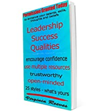 Leadership Success Qualities (Permission Granted Today)