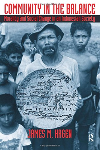 Community in the Balance: Morality and Social Change in an Indonesian Society