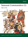 img - for Samurai Commanders (1): 940 1576 (Elite) book / textbook / text book